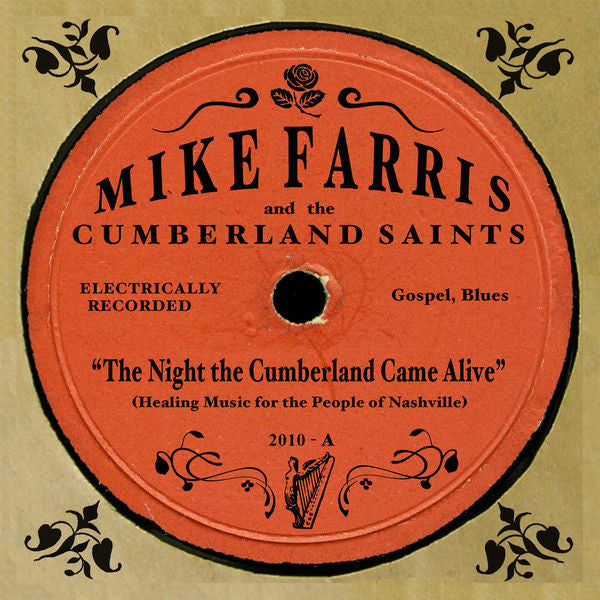 Mike Farris: The Night The Cumberland Came Alive CD