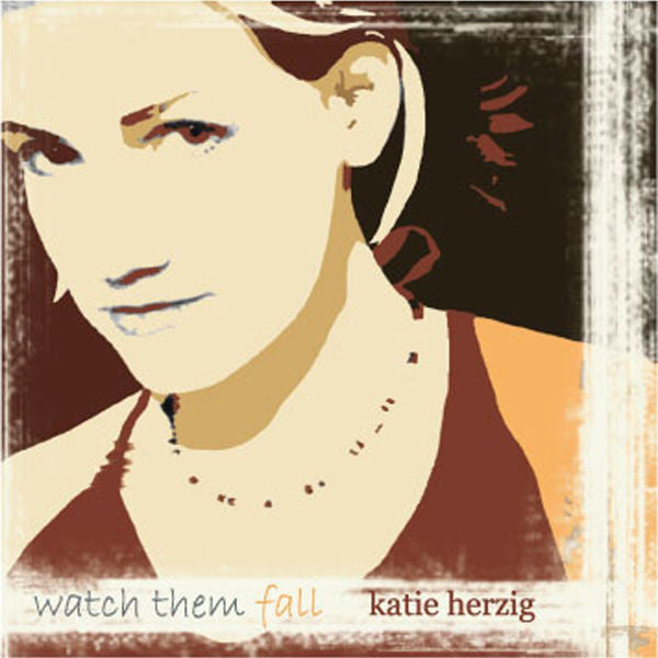 Katie Herzig: Watch Them Fall CD