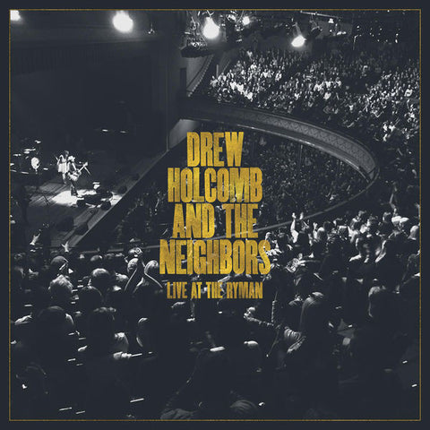 Drew Holcomb & The Neighbors: Live At The Ryman Vinyl