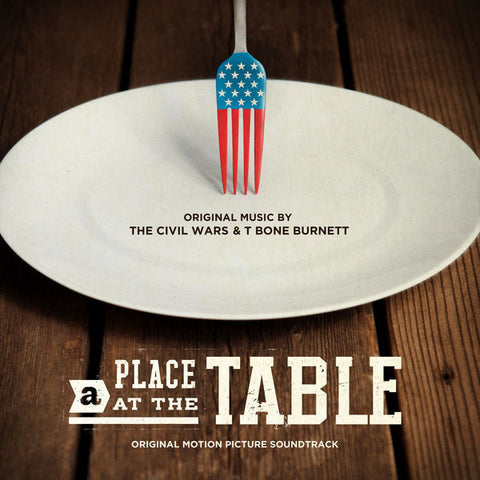 The Civil Wars & T-Bone Burnett: A Place At The Table Soundtrack CD