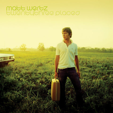 Matt Wertz: Twentythree Places CD