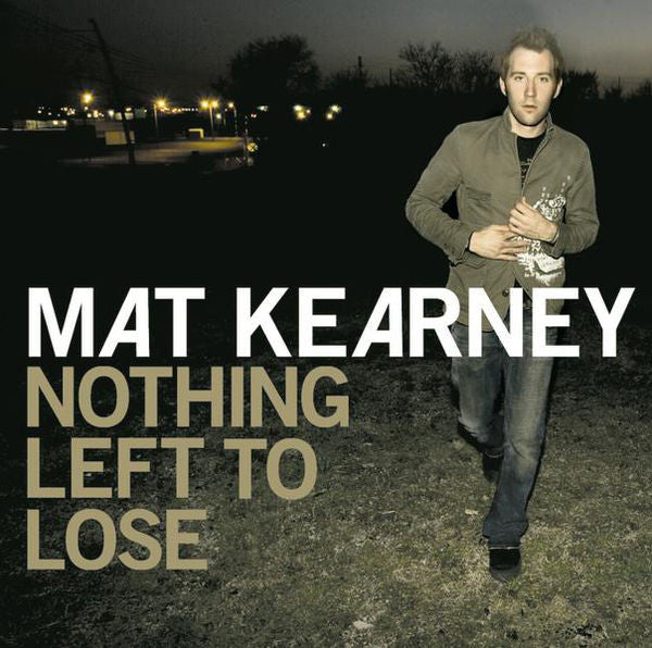 Mat Kearney: Nothing Left To Lose CD w/ Bonus Song