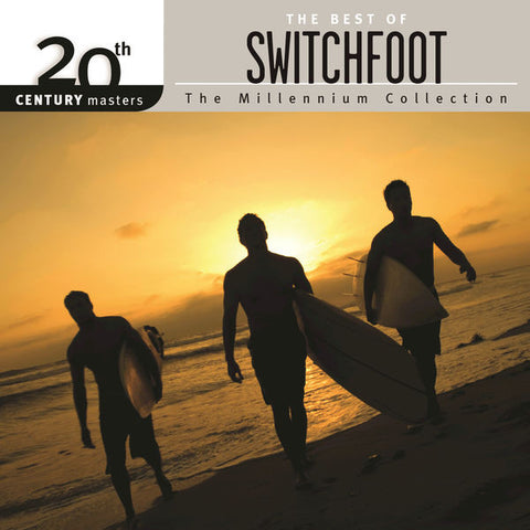 Switchfoot: The Millennium Collection-The Best Of Switchfoot CD