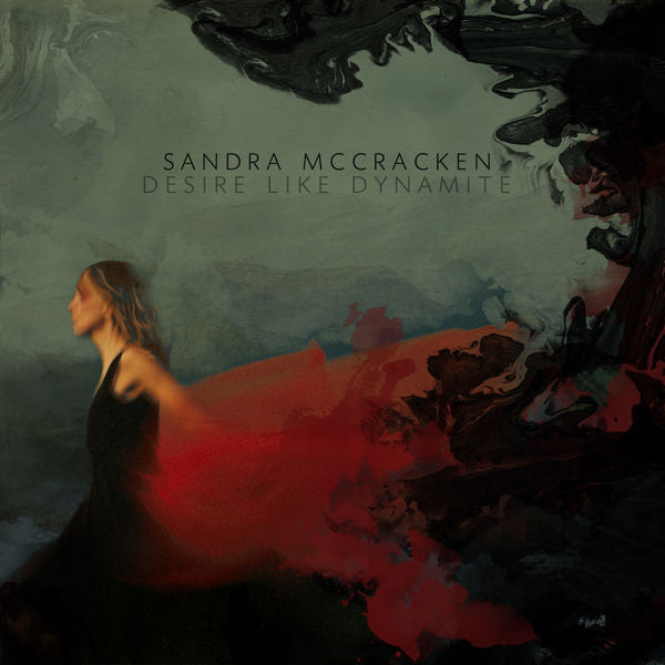 Sandra McCracken: Desire Like Dynamite CD