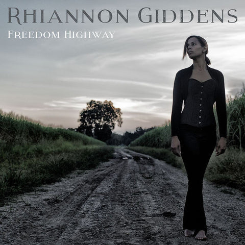 Rhiannon Giddens: Freedom Highway Vinyl LP