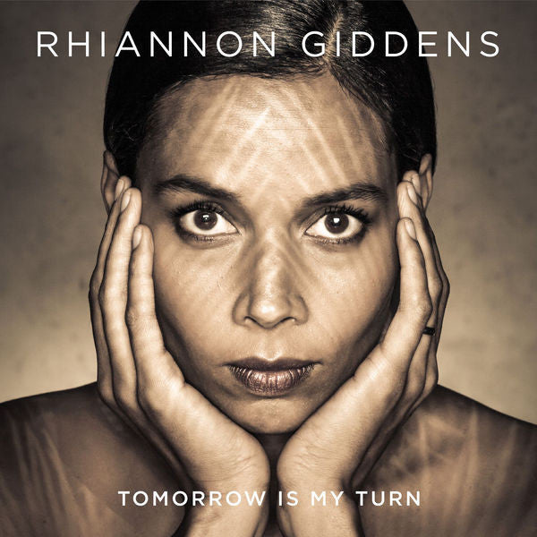 Rhiannon Giddens: Tomorrow Is My Turn CD