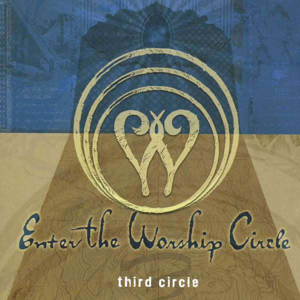 Enter The Worship Circle: Third Circle CD