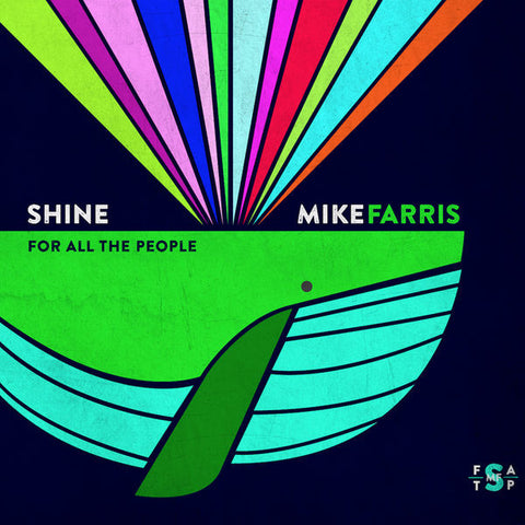 Mike Farris: Shine For All People CD
