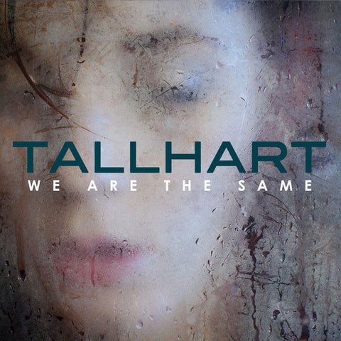 Tallhart: We Are The Same CD