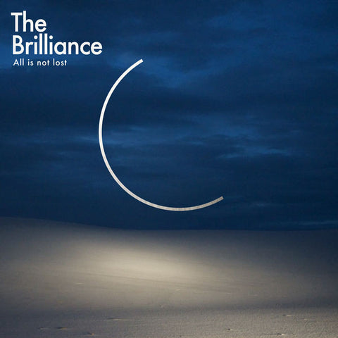 The Brilliance: All Is Not Lost CD