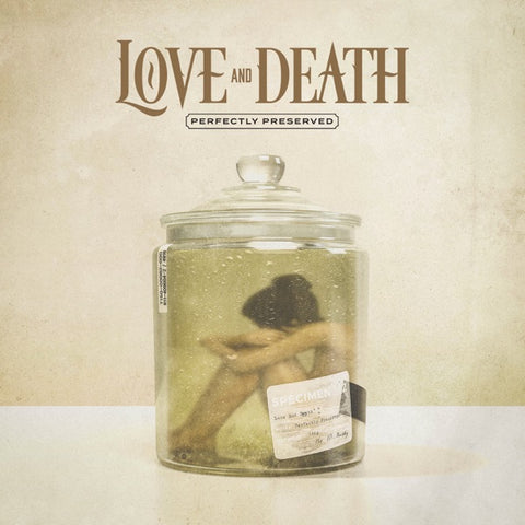 Love and Death: Perfectly Preserved CD