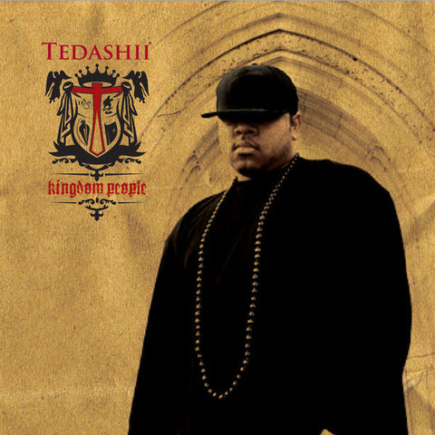 Tedashii: Kingdom People CD