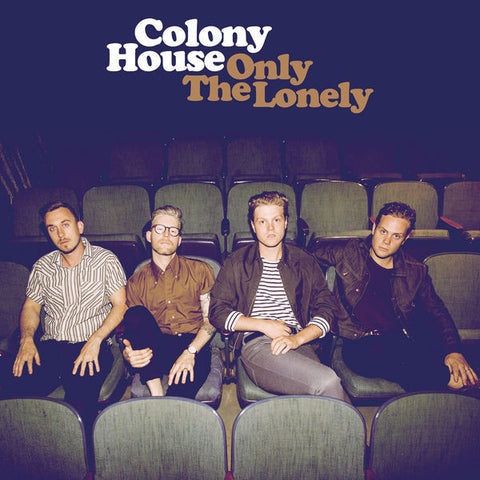 Colony House: Only The Lonely Vinyl LP