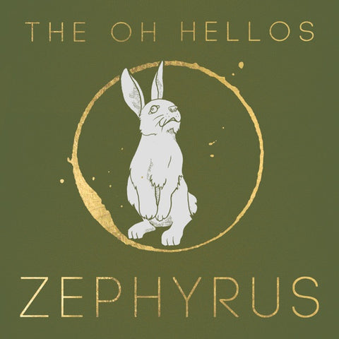 The Oh Hellos: Zephyrus CD