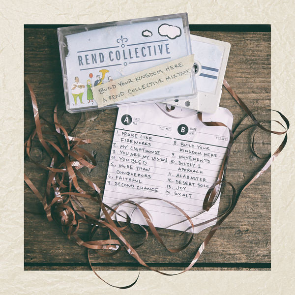 Rend Collective: Build Your Kingdom Here Mix Tape CD