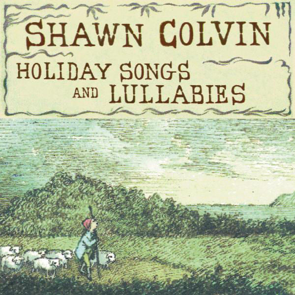 Shawn Colvin: Holiday Songs & Lullabies