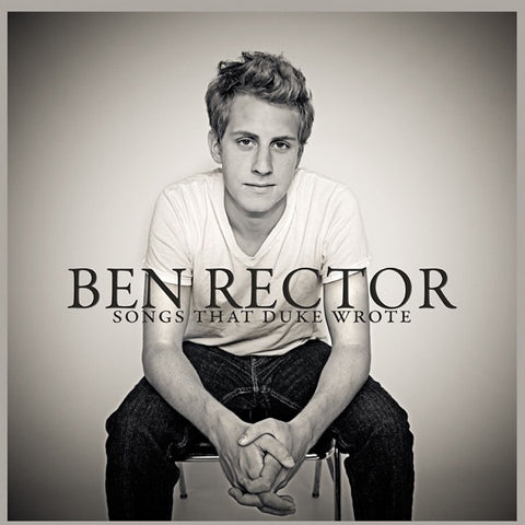 Ben Rector: Songs That Duke Wrote CD