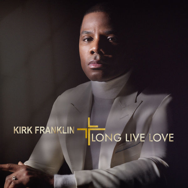 Kirk Franklin: Long Live Love CD