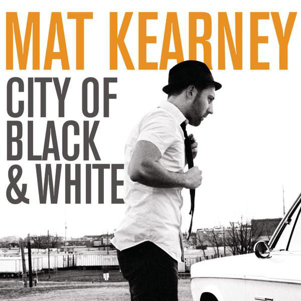 Mat Kearney: City Of Black & White CD