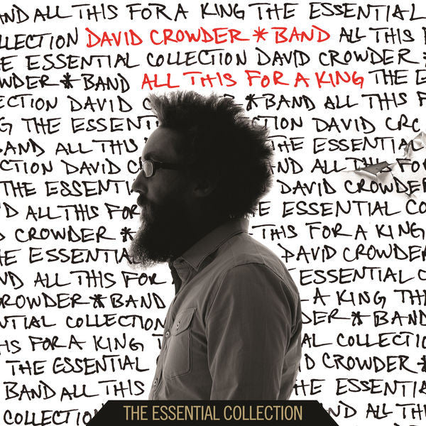 David Crowder Band: All This For a King - Essential Collection CD