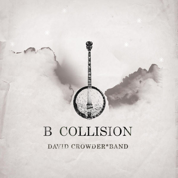 David Crowder Band: B Collision CD