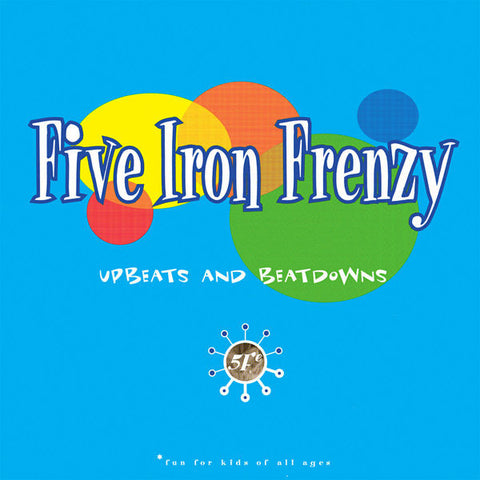 Five Iron Frenzy: Upbeats and Beatdowns Vinyl LP