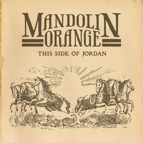 Mandolin Orange: This Side of Jordan CD