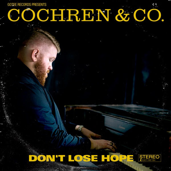 Cochren & Co.: Don't Lose Hope CD