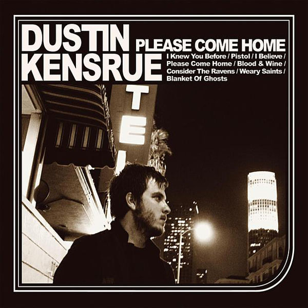 Dustin Kensrue: Please Come Home Vinyl LP