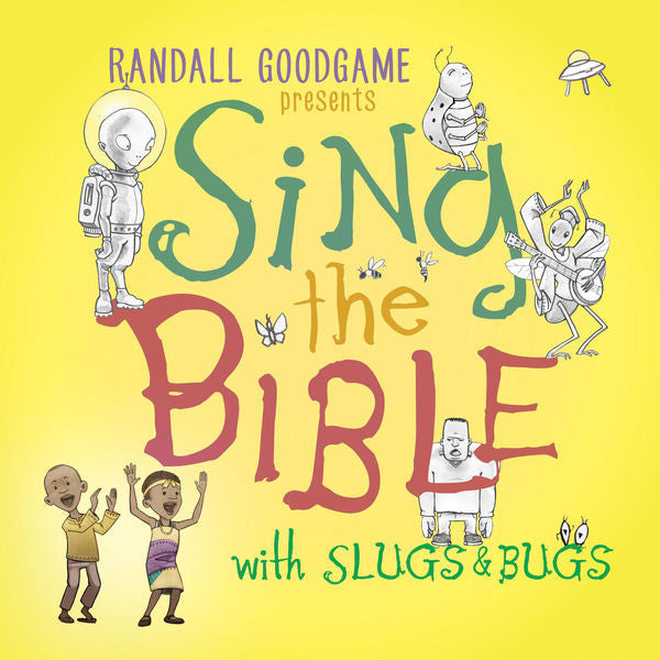 Randall Goodgame: Sing The Bible with Slugs & Bugs CD