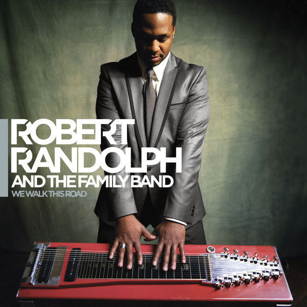 Robert Randolph & The Family Band: We Walk This Road Vinyl LP