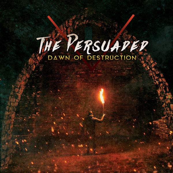 The Persuaded: Dawn of Destruction CD