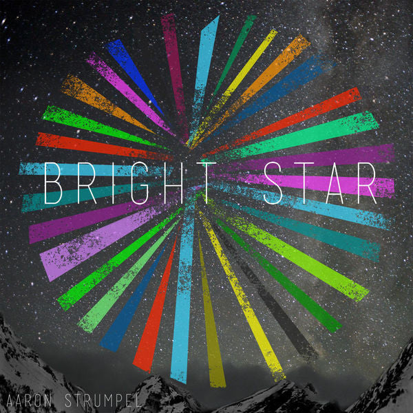 Aaron Strumpel: Bright Star CD