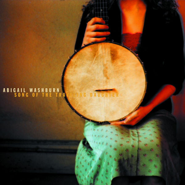 Abigail Washburn: Song of the Traveling Daughter CD