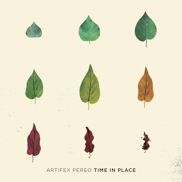 Artifex Pereo: Time In Place CD