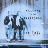 DC Talk: Welcome To the Freak Show (Live) Vinyl LP
