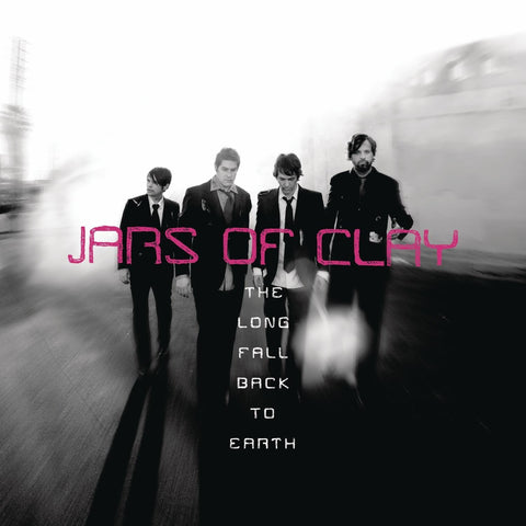 Jars of Clay: The Long Fall Back To Earth