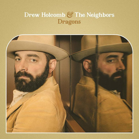 Drew Holcomb & The Neighbors: Dragons Vinyl LP