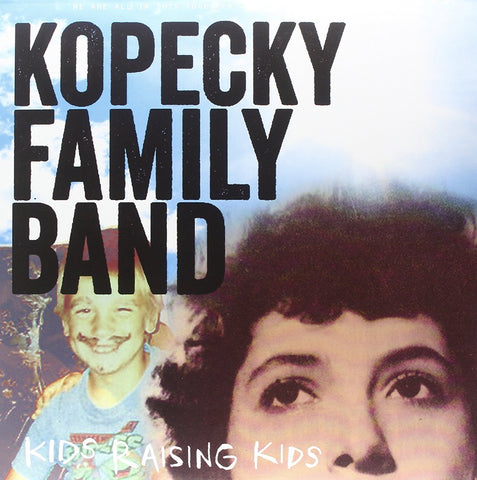 Kopecky Family Band: Kids Raising Kids Vinyl