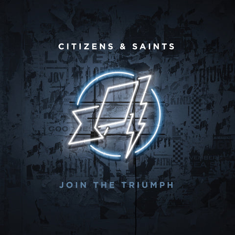 Citizens & Saints: Join the Triumph CD