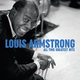 Louie Armstrong: All Time Greatest Hits Vinyl LP