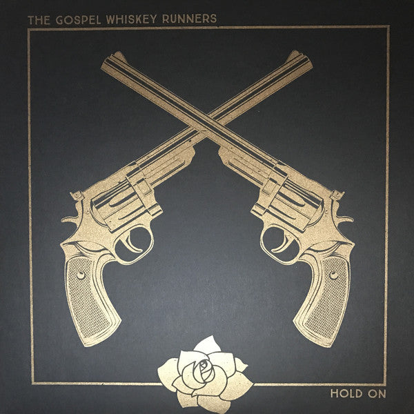 The Gospel Whiskey Runners: Hold On Vinyl LP