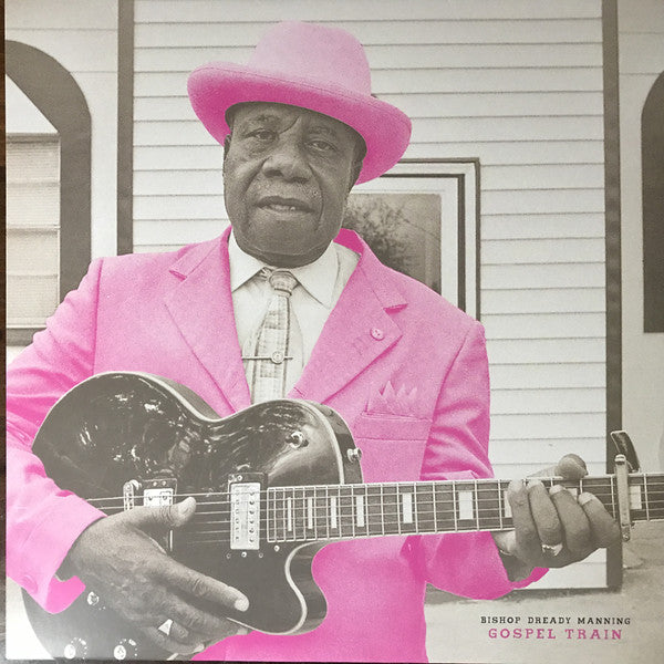Bishop Dready Manning: Gospel Train Vinyl LP (Pink Marble)
