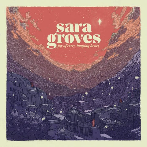 Sara Groves: Joy of Every Longing Heart CD