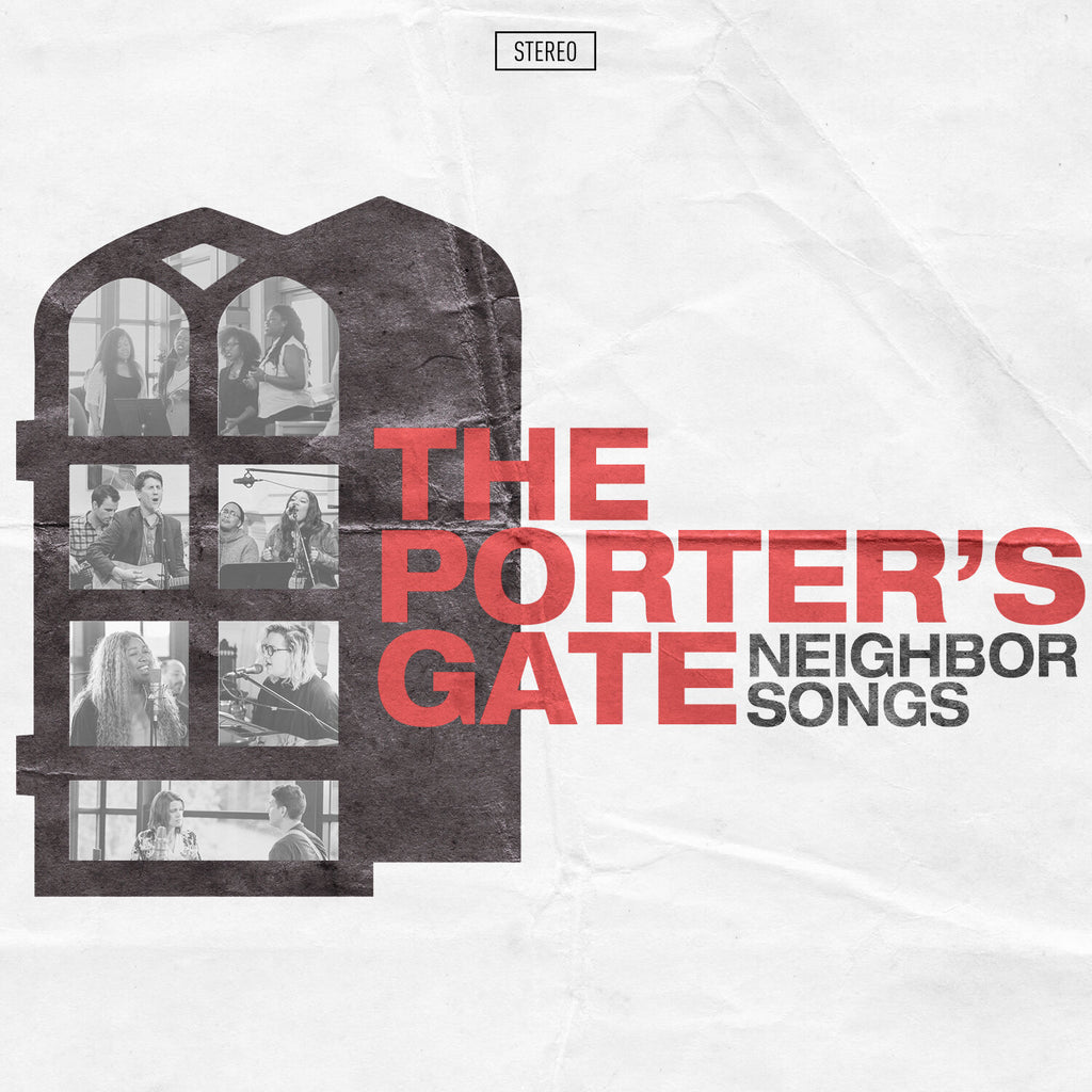 The Porter's Gate: Neighbor Songs CD