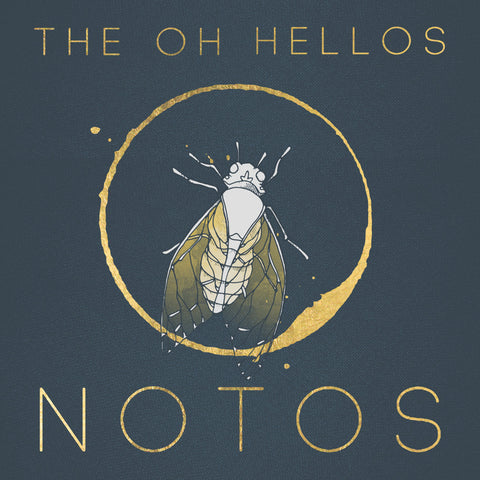 The Oh Hellos: NOTOS CD