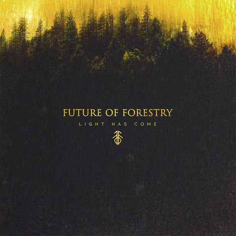 Future of Forestry: Light Has Come CD