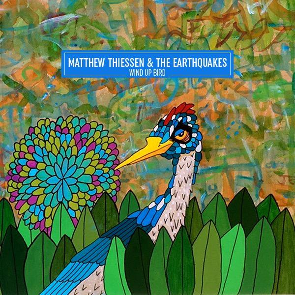 Matthew Thiessen & The Earthquakes: Wind Up Bird Vinyl LP