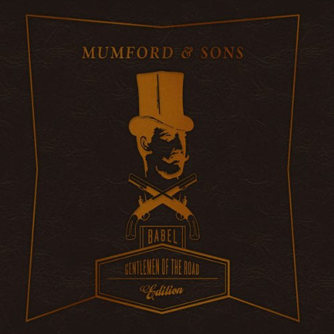 Mumford & Sons: Babel - Gentlemen of the Road Edition