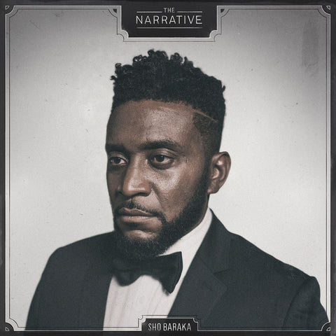 Sho Baraka: The Narrative CD